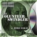 VOLUNTEER SWINDLER  -  HIRO SAKAI