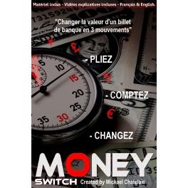 MONEY SWITCH  -  MICKAEL CHATELAIN pré-commande