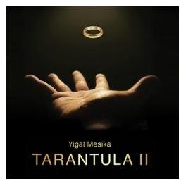 TARANTULA 2  -  YIGAL MESIKA ( pré-commande )
